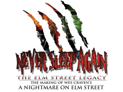 Never Sleep Again: The Elm Street Legacy--The Making of Wes Craven's 'A Nightmare on Elm Street'